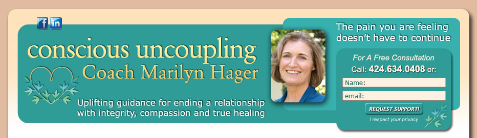 Conscious Uncoupling Coaching with Marilyn Hager